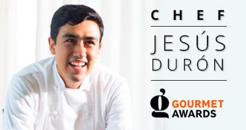 Chef Jesús Durón - Gourmet Awards