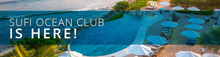 Sufi Ocean Club is HERE!