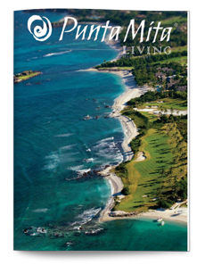 Punta Mita Living Magazine Issue 8