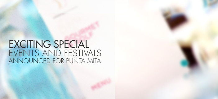 Exciting Special Events and Festivals Coming to Punta Mita