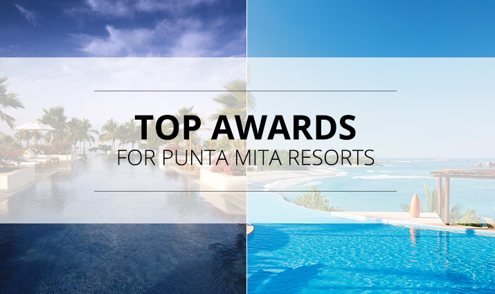 Top Awards for Punta Mita Resorts