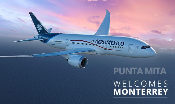 Punta Mita Welcomes Monterrey