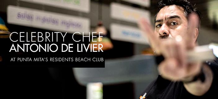 Residents' Beach Club is pleased to present Chef Antonio de Livier