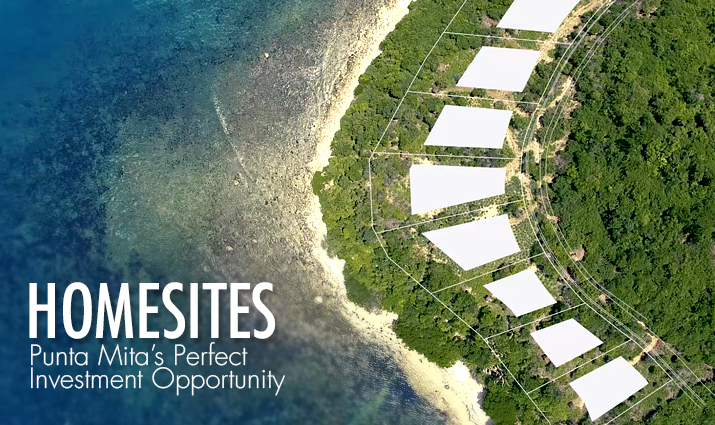 Homesites – Punta Mita's Perfect Investment Opportunity