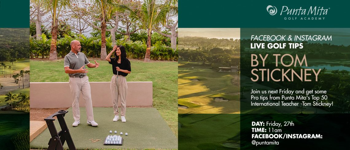 Tom Stickney Golf @ Punta Mita