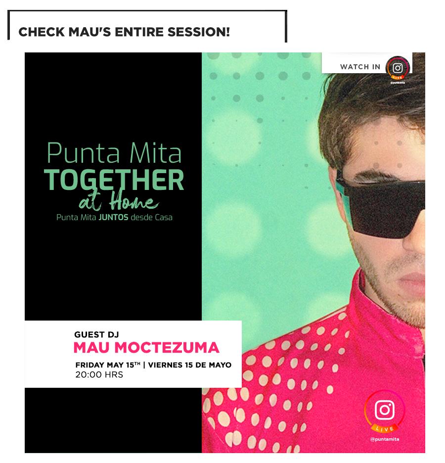 Mau Moctezuma LIVE in Punta Mita Instagram